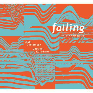 Christof Kurzmann FALLING & FIVE OTHER FAILINGS Vinyl Record