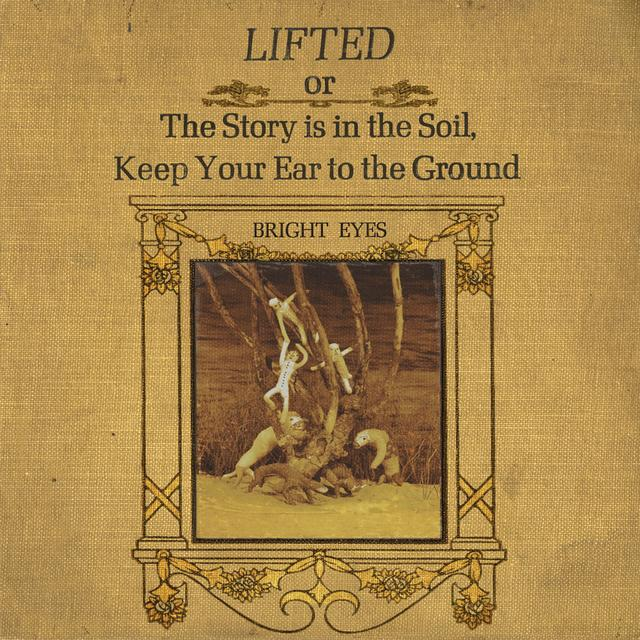 Bright Eyes LIFTED OR THE STORY IS IN THE SOIL KEEP YOUR Vinyl Record