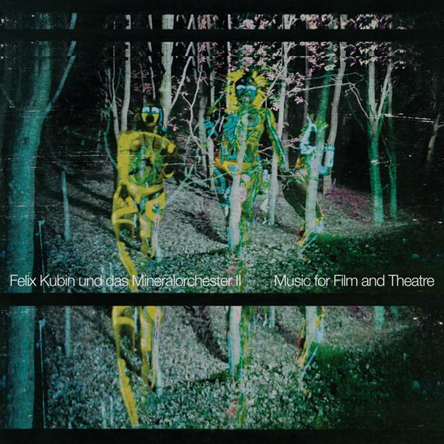 KUBIN,FELIX UND DAS MINERALORCHESTER II: MUSIC FOR FILM & THEATRE Vinyl Record