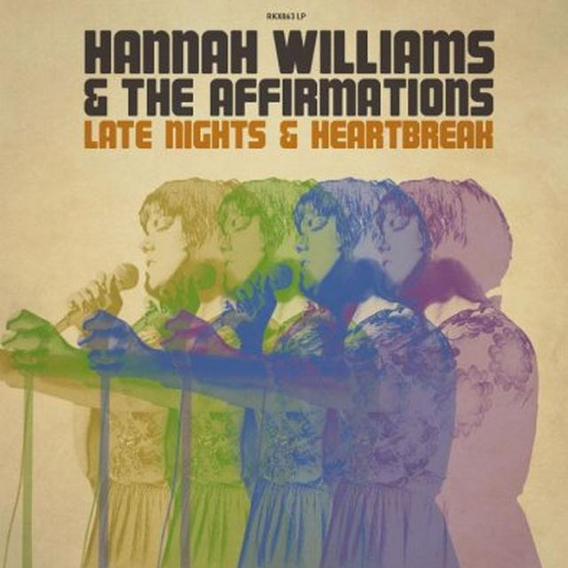 WILLIAMS,HANNAH & THE AFFIRMATIONS LATE NIGHTS & HEARTBREAK Vinyl Record