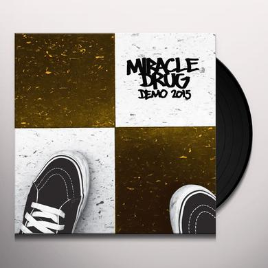 Miracle Drug DEMO 2015 Vinyl Record