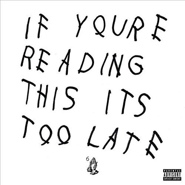 Drake IF YOU'RE READING THIS IT'S TOO LATE Vinyl Record