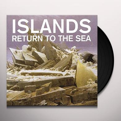 Islands RETURN TO THE SEA Vinyl Record
