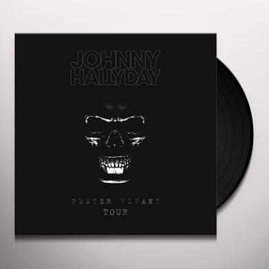 Johnny Hallyday RESTER VIVANT TOUR Vinyl Record