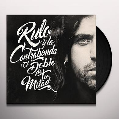RULO Y LA CONTRABANDA EL DOBLE DE TU MITAD Vinyl Record - w/CD, Spain Import