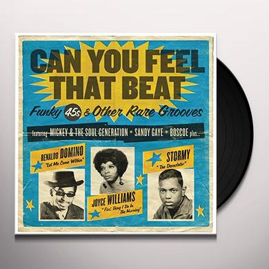 CAN YOU FEEL THAT BEAT: FUNK 45S & OTHER RARE (UK) CAN YOU FEEL THAT BEAT: FUNK 45S & OTHER RARE Vinyl Record