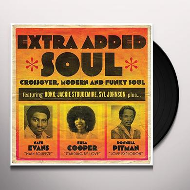 EXTRA ADDED SOUL: CROSSOVER MODERN & FUNKY SOUL Vinyl Record