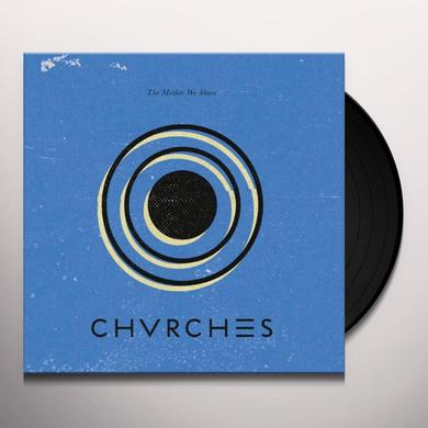 Chvrches MOTHER WE SHARE Vinyl Record
