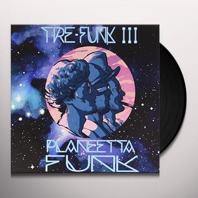 TRE-FUNK III PLANEETTA FUNK Vinyl Record