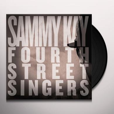 Sammy Kay FOURTH STREET SINGERS Vinyl Record