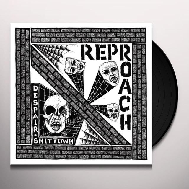Reproach DESPAIR / SHITTOWN Vinyl Record