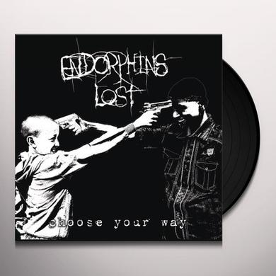 ENDORPHINS LOST CHOOSE YOUR WAY Vinyl Record