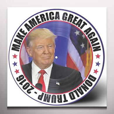 Donald Trump MAKE AMERICA GREAT AGAIN Vinyl Record - Clear Vinyl, Picture Disc