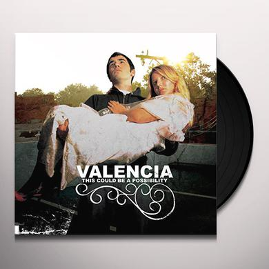 Valencia THIS COULD BE A POSSIBILITY Vinyl Record
