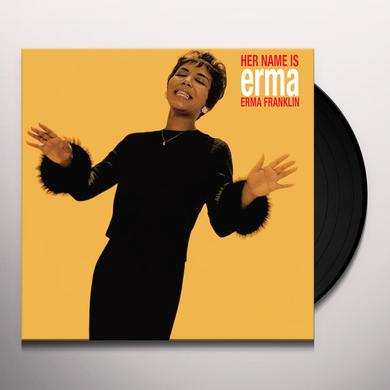 Erma Franklin HER NAME IS ERMA Vinyl Record