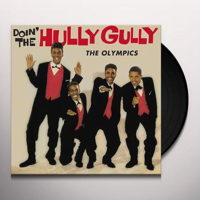 Olympics DOIN' THE HULLY GULLY Vinyl Record