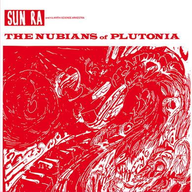 Sun Ra & His Myth Science Arkestra NUBIANS OF PLUTONIA Vinyl Record