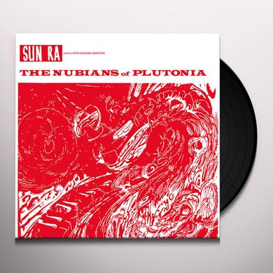 Sun Ra & His Myth Science Arkestra NUBIANS OF PLUTONIA Vinyl Record