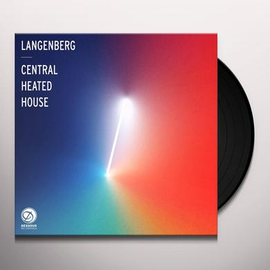 Langenberg CENTRAL HEATED HOUSE Vinyl Record