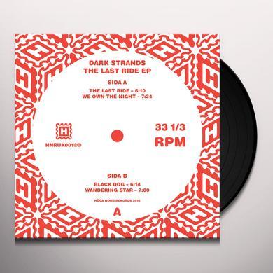 Dark Strands LAST RIDE Vinyl Record