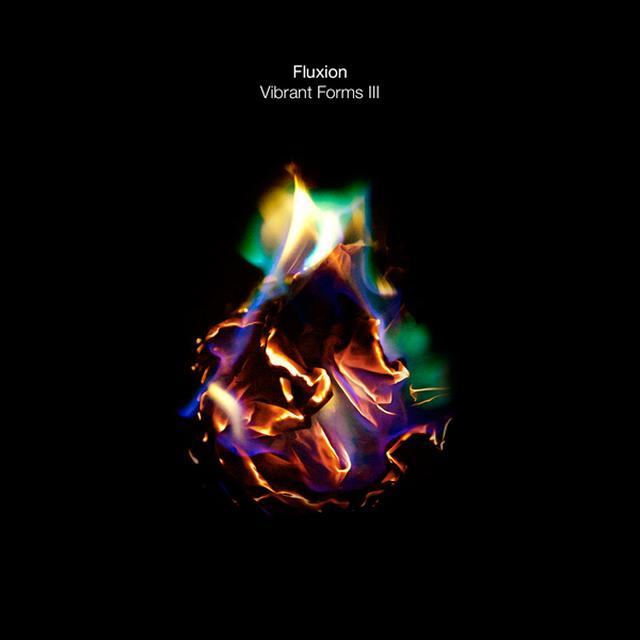 Fluxion VIBRANT FORMS III (PART 1) Vinyl Record