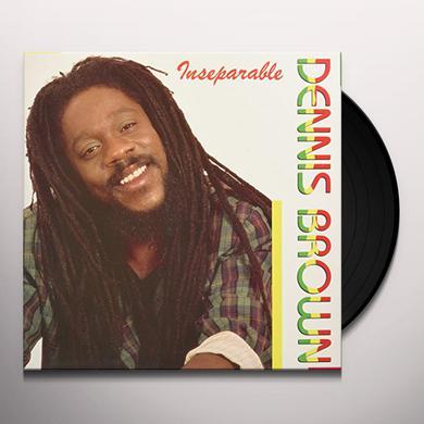 Dennis Brown INSEPARARBLE Vinyl Record