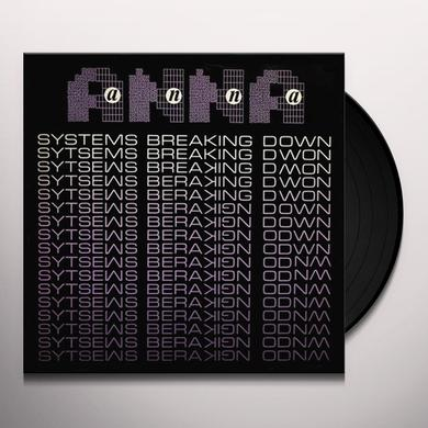 Anna SYSTEMS BREAKING DOWN Vinyl Record