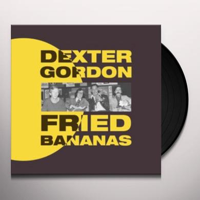 Dexter Gordon FRIED BANANAS Vinyl Record
