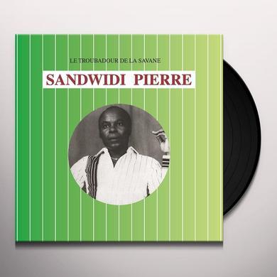 Sandwidi Pierre LE TROUBADOUR DE LA SAVANE Vinyl Record