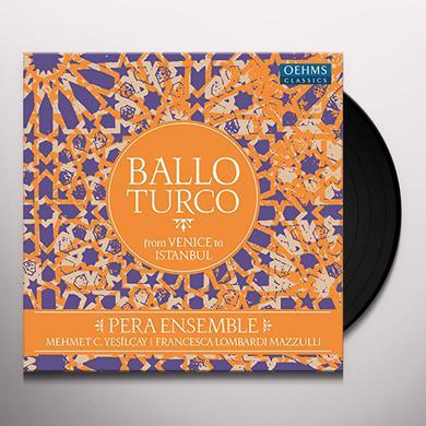 Behram Aga / Castaldi / Cesti / Falconieri / Pera BALLO TURCO Vinyl Record