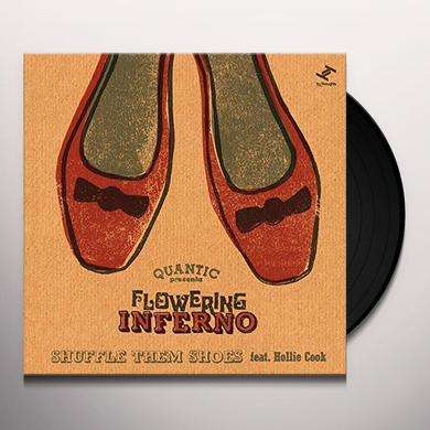 Quantic Presents Flowering Inferno SHUFFLE THEM SHOES (FEAT. HOLLIE COOK) Vinyl Record