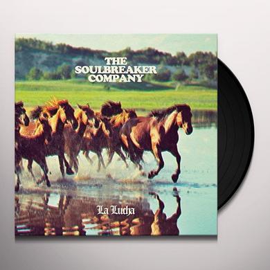 Soulbreaker Company LA LUCHA Vinyl Record