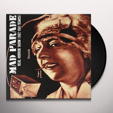MAD PARADE REAL HORROR SHOW (DEMOS 1982-83) Vinyl Record