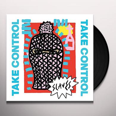 Slaves TAKE CONTROL Vinyl Record