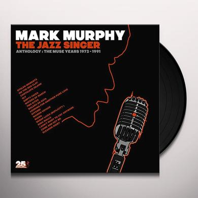 Mark Murphy JAZZ SINGER ANTHOLOGY: MUSE YEARS 1973-1991 Vinyl Record