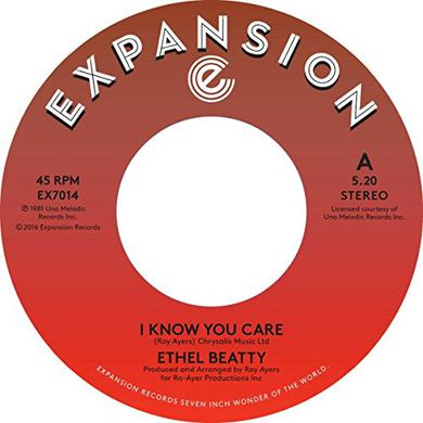 Ethel Beatty I KNOW YOU DON'T CARE / IT'S YOUR LOVE Vinyl Record