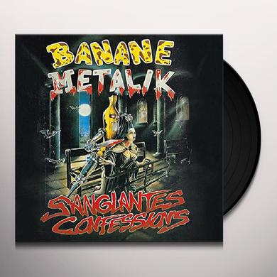 Banane Metalik SANGLANTES CONFESSIONS Vinyl Record
