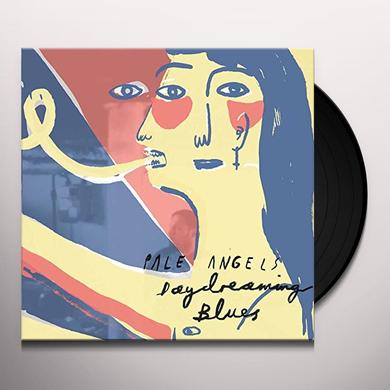 Pale Angels DAYDREAMING BLUES Vinyl Record