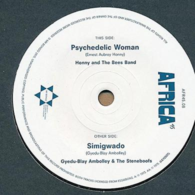 Honny & The Bees Band PSYCHEDELIC WOMAN / SIMIGWADO Vinyl Record