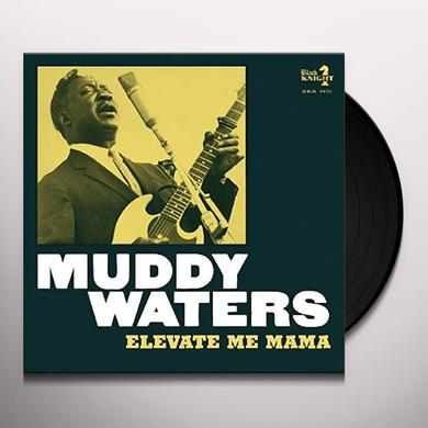 Muddy Waters ELEVATE ME MAMA Vinyl Record