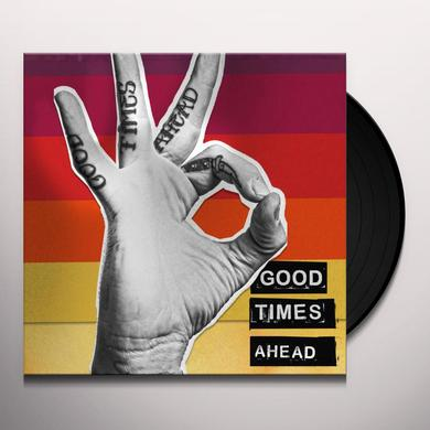 GTA GOOD TIMES AHEAD Vinyl Record