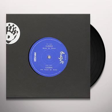 Claudia DEIXA UE DIZER / PRA FAZER UN SA Vinyl Record