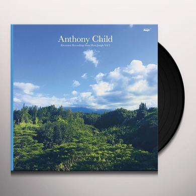 Anthony Child ELECTRONIC RECORDINGS FROM MAUI JUNGLE 2 Vinyl Record