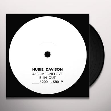 Hubie Davison SOMEONELOVE / IN_OUT Vinyl Record