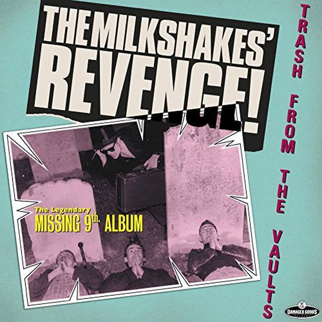 Milkshakes REVENGE: TRASH FROM THE VAULTS Vinyl Record - UK Import