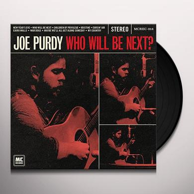 Joe Purdy WHO WILL BE NEXT Vinyl Record - UK Import