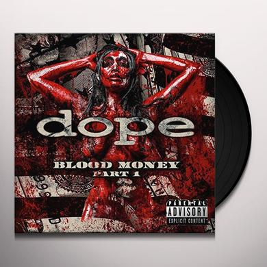Dope BLOOD MONEY PART 1 Vinyl Record - w/CD, UK Import