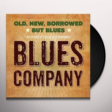 Blues Company OLD NEW BORROWED BUT BLUES Vinyl Record