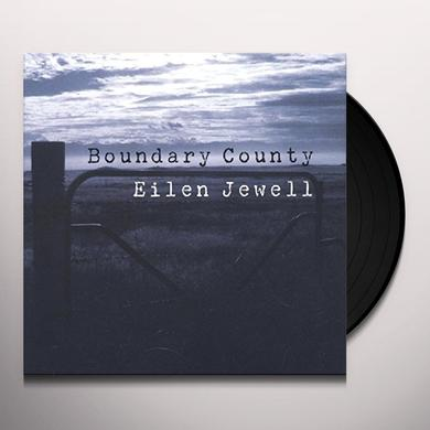 Eilen Jewell BOUNDARY COUNTY Vinyl Record
