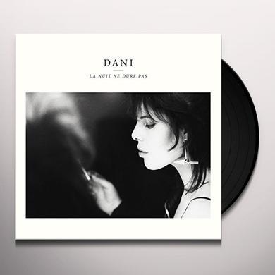 Dani LA NUIT NE DURE PAS Vinyl Record